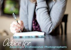 Advice for the Aspiring Professional Photographer via @iHeartFaces