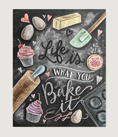 Kitchen Decor - Kitchen Chalkboard Art - Gift for the Baker - Baking Art - Kitchen Art - Illustration Print - For the Bakery - Bakery Art - Cute chalkboard art print for a Shabby Chic kitchen! Lily And Val, Baking Quotes, Baking Puns, Chalk It Up, Kitchen Prints, Kitchen Artwork, Chalkboard Signs, Chalkboard Art Kitchen, Chalkboard Print