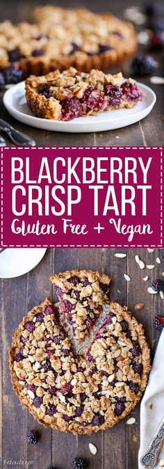 This quick and easy Blackberry Crisp Tart has an oatmeal crust and fresh blackberries! This recipe is gluten-free refined sugar-free and vegan. - Blackberries - Ideas of Blackberries Gluten Free Pie, Gluten Free Baking, Gluten Free Recipes, Vegan Recipes, Cooking Recipes, Blackberry Recipes Gluten Free, Gluten Free Tart Recipe, Dairy Free, Patisserie Sans Gluten