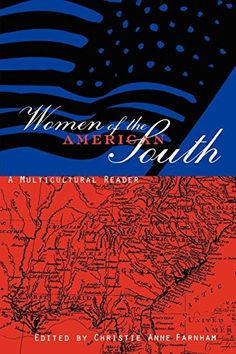 Women of the American South: A Multicultural Reader by Christie Anne Farnham http://www.amazon.com/dp/0814726550/ref=cm_sw_r_pi_dp_hpTevb0GJECSR