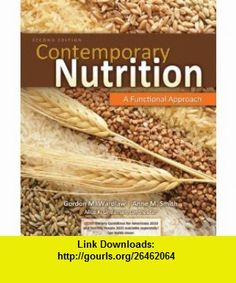 Contemporary Nutrition A Functional Approach (9780073402536) Gordon Wardlaw, Anne Smith , ISBN-10: 0073402532  , ISBN-13: 978-0073402536 ,  , tutorials , pdf , ebook , torrent , downloads , rapidshare , filesonic , hotfile , megaupload , fileserve