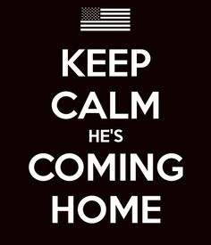 Welcome Home, I can see the light at the end of a very long tunnel. #deployment