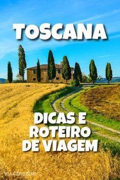 Roteiro Toscana 5 Dias: Dicas de Viagem Places To Travel, Places To See, Travel Destinations, Places Around The World, Around The Worlds, Travel Guides, Travel Tips, Paradise Places, One Day Trip