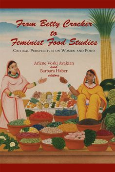 From Betty Crocker to Feminist Food Studies