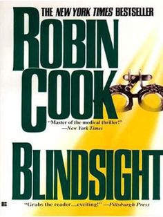 Blindsight by Robin Cook, Click to Start Reading eBook, Robin Cook is back—with a shocking story of medical conspiracy.  Today, organ transplants are common
