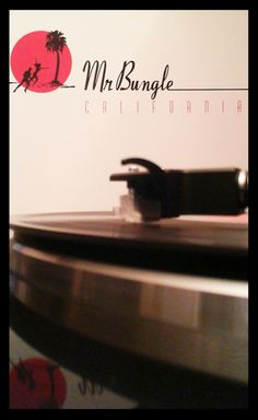 Mr Bungle: California. On vinyl. Yes.
