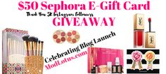 $50 SephoraE-Gift Card Giveaway