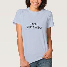 I SELL SPIRIT WEAR TSHIRT T Shirt, Hoodie Sweatshirt
