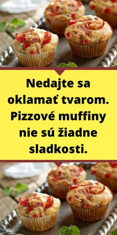Nedajte sa oklamať tvarom. Pizzové muffiny nie sú žiadne sladkosti. Mozzarella, Muffin, Food And Drink, Pizza, Breakfast, Basket, Red Peppers, Morning Coffee, Muffins
