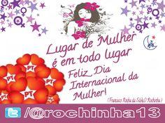 Blog do Eduardo Nino : @rochinha13: Lugar de Mulher é em todo lugar!