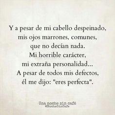 El me dijo: Eres perfecta