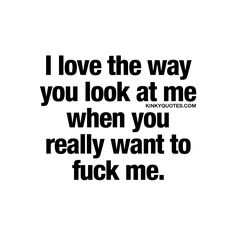 Kinky Quotes - Naughty quotes and dirty sayings about love and sex! Kinky Quotes, Sex Quotes, Love Quotes, Inspirational Quotes, Citations Sexy, Sexy Thoughts, Naughty Quotes, Funny Sexy Quotes, My Sun And Stars