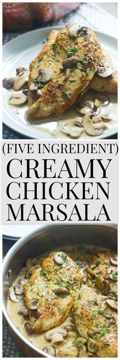 Five Ingredient Creamy Chicken Marsala- SO quick and easy!