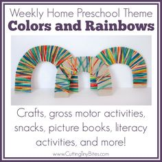 Colors and Rainbows Theme- Weekly Home Preschool.  Crafts, gross motor, fine motor, science, math, literacy, snack, and more!  EASY homeschool pre-k unit.