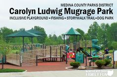 Carolyn Ludwig Mugrage Park in Medina Ohio. #NEOhioFamilyFun *All Inclusive Playground *StoryWalk Trail (combining a walk with a fun interactive book) *Fishing Pond *Dog Park *Nature Trails
