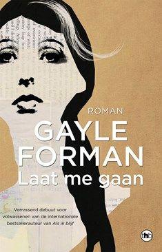 Laat me gaan - Gayle Forman - Elly's Choice