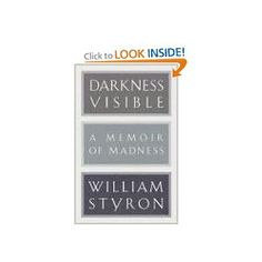 Darkness Visible: A Memoir of Madness: William Styron: 9780679643524: Amazon.com: Books