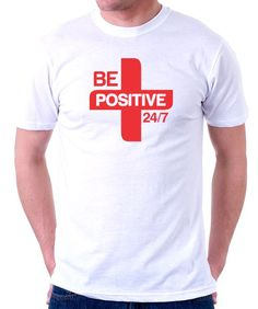 Be Positive 24/7