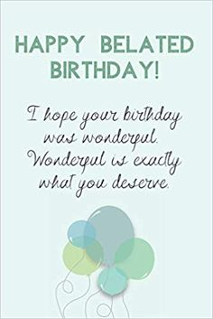 Happy Belated Birthday: Happy Late Birthday Wishes Gift Blank Lined Journal (Messages, Greetings, Presents, Cards) Happy Birthday Massage, Belated Birthday Messages, Happy Birthday Cards Images, Happy Birthday Greetings Friends, Birthday Wishes Flowers, Happy Late Birthday, Birthday Wishes For Friend, Happy Birthday Beautiful, Birthday Wishes Quotes
