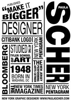 "What you do is look at yourself and find your own way to address the fact that the times have changed and that you have to pay attention. You can't be a designer and say, ""Oh, this is timeless"" [Paula Scher]"