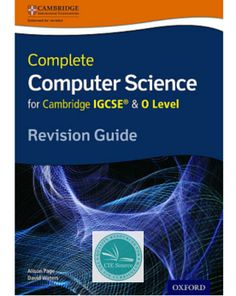 9780198367253, Complete Computer Science for Cambridge IGCSE® & O Level Revision Guide - CIE SOURCE