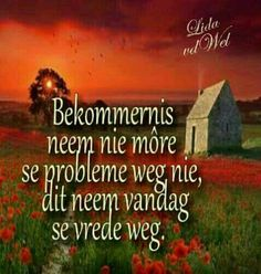 Liza vd wel Afrikaanse Quotes, Goeie Nag, Good Wife, Woman Quotes, Wise Words, Qoutes, Language, Clip Art, Wisdom
