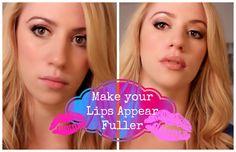 Make your Natural Lips Appear Fuller!