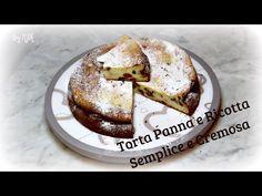 Torta Panna&Ricotta - Semplice e Morbida - YouTube