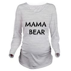"Cute Maternity shirt:  ""Mama Bear""   available via MiaMoon Designs on Cafepress.com"