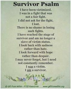 I have trouble viewing myself as a survivor because I feel the damage every day. But the damage is done. Every day I draw breath is another day I have survived. Survivor of physical, sexual, verbal, emotional and self abuse. Im A Survivor, Abuse Survivor, Survivor Quotes, Survivor Tattoo, Trauma, Narcissistic Behavior, Narcissistic Sociopath, Narcissistic Husband, Narcissistic Supply