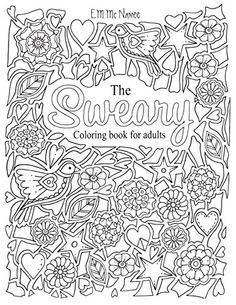 The Sweary Coloring Book For Adults By E M Mc Namee