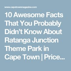 10 Awesome Facts That You Probably Didn't Know About Ratanga Junction Theme Park in Cape Town | Prices, Kiddies Rides and Attractions, Things to do in CapeTown South Africa