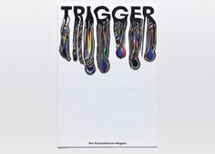 TRIGGER by Nick Schmidt, via Behance
