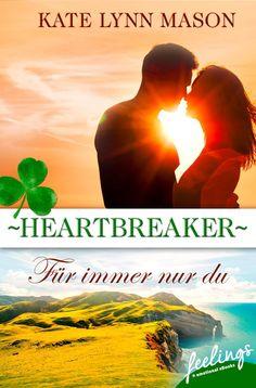 """Reiselektüre: """"Heartbreaker – Für immer nur du"""" von Kate Lynn Mason"""