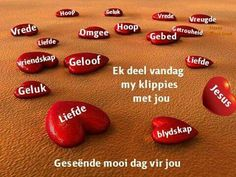 Good Morning Greetings, Good Morning Wishes, Good Morning Quotes, Goeie More, Afrikaans Quotes, Morning Blessings, Speak Life, Godly Man, Prayer Quotes