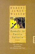 Damals in Puerto Vallarta von Robert J. Waller https://www.amazon.de/dp/3442306701/ref=cm_sw_r_pi_dp_x_DQAQxbDEF1C25