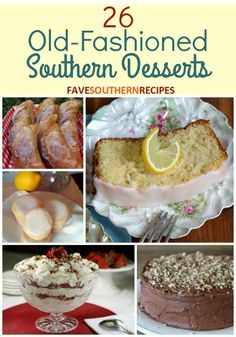 26 Old-Fashioned Southern Desserts   FaveSouthernRecipes.com