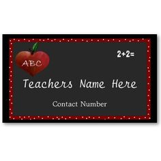Customized business cards for teachers in a variety of designs and colors. Back of card is also personalized - this one has parent/teacher conference information