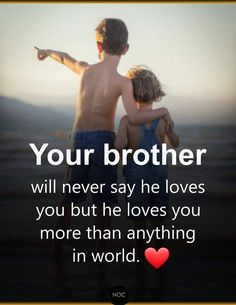 Best Brother Quotes and Sibling Sayings Collection From Boostupliving. Here we've collected more than 100 Best Brother Quotes For you. Brother Sister Love Quotes, Brother And Sister Relationship, Brother Birthday Quotes, Sister Quotes Funny, Brother And Sister Love, Cousin, Funny Quotes, Life Quotes, Daughter Poems