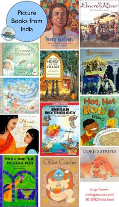 Picture Books from India   The Logonauts    Collection of great picture books about India or featuring Indian-Americans, including folktales, the environment, and modern day.