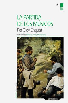 La partida de los músicos / Per Olov Enquist ; traducción del sueco de Marina Torres y Francisco J. Uriz http://fama.us.es/record=b2724969~S5*spi