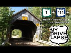 Scenic Drive to Malone Covered Bridge, NB Route 114 - YouTube