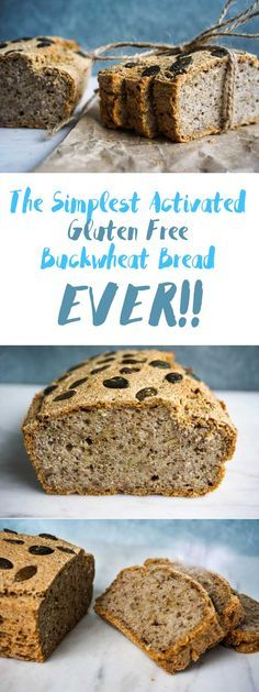 The Simplest Activated Buckwheat Bread (Gluten Free!)
