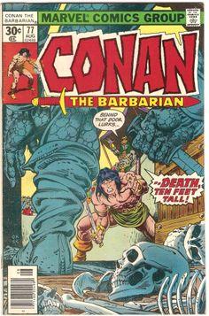 "Conan the Barbarian vol.1 # 77, ""When Giants Walk the Earth!"" (August, 1977). Cover by Gil Kane & Ernie Chan."