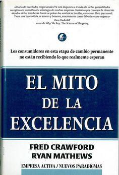 El mito de la Excelencia- Fred Crawford- Ryan Mathews