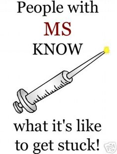 MULTIPLE SCLEROSIS, MS,  T-SHIRT ~ GET STUCK!