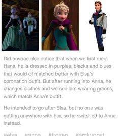 He also did fall into the water after meeting Anna so he did have an excuse to change clothes