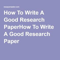 Best Custom Essay Writing Services Images  Essay Writing  How To Write A Good Research Paper Writing Sitesessay