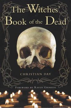 The Witches` Book of the Dead by Christian Day
