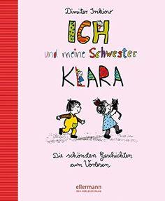 Ich und meine Schwester Klara: Die schönsten Geschichten ... https://www.amazon.de/dp/3770728203/ref=cm_sw_r_pi_dp_x_E8EaAbT0PPX7J